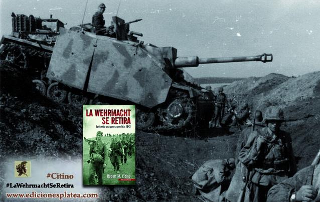 La Wehrmacht se retira Citino P-4